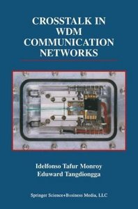 Crosstalk in WDM Communication Networks