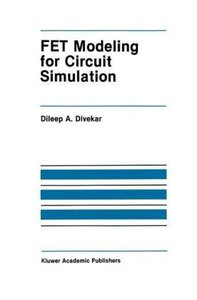FET Modeling for Circuit Simulation