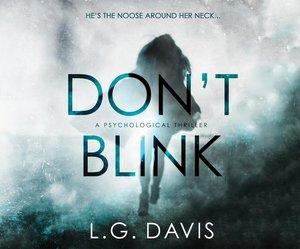 Don\'t Blink: A Gripping Psychological Thriller