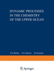 Dynamic Processes in the Chemistry of the Upper Ocean