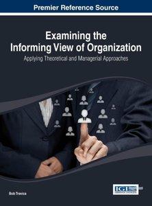 Examining the Informing View of Organization: Applying Theoretic