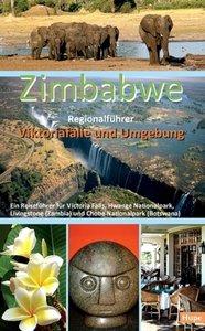Zimbabwe Regionalführer: Viktoriafälle und Umgebung