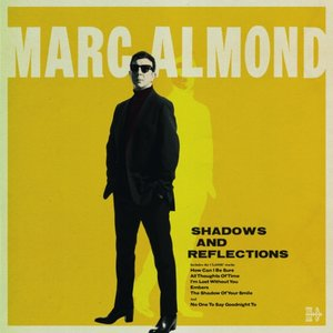 Shadows and Reflections (Deluxe)