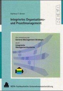 Integriertes Organisations- und Prozeßmanagement