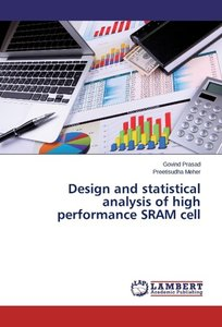 Design and statistical analysis of high performance SRAM cell