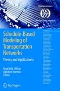 Schedule-Based Modeling of Transportation Networks