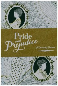 Pride and Prejudice: A Colouring Journal