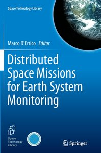 Distributed Space Missions for Earth System Monitoring
