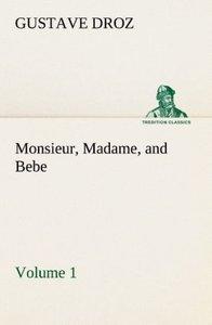Monsieur, Madame, and Bebe - Volume 01