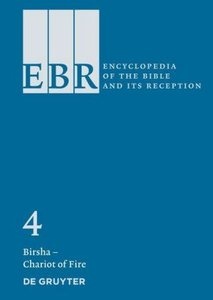 Encyclopedia of the Bible and Its Reception (EBR) Bd. 04. Birsha