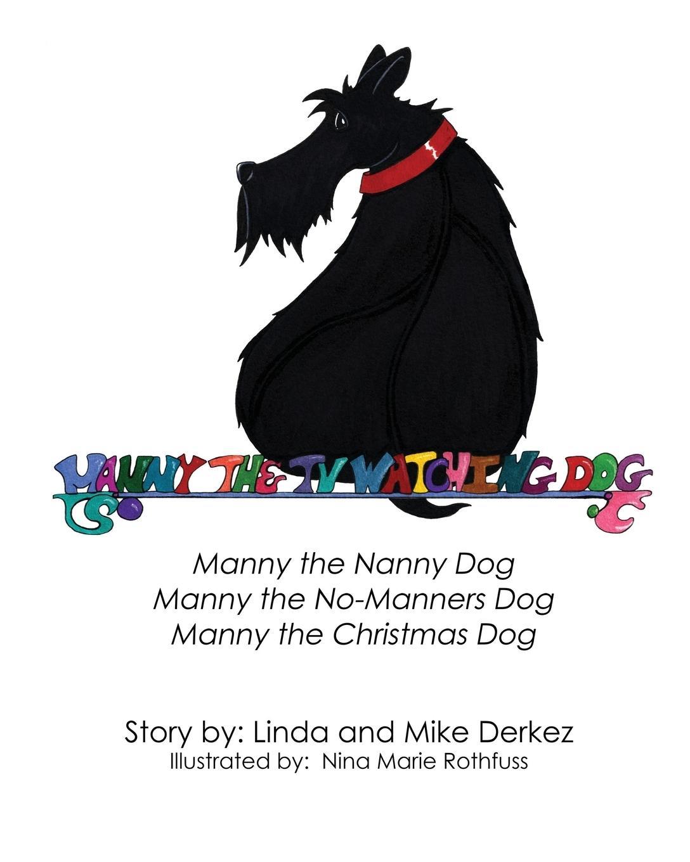 Manny the TV Watching Dog [Manny the Nanny Dog, Manny the No-Man - zum Schließen ins Bild klicken