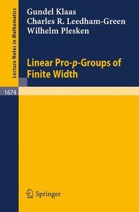 Linear Pro-p-Groups of Finite Width