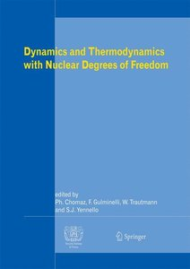 Dynamics and Thermodynamics with Nuclear Degrees of Freedom