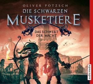 Die schwarzen Musketiere - Das Schwert der Macht