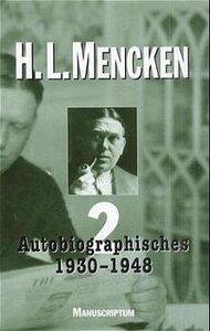 Ausgewählte Werke 2. Autobiographisches 1930 - 1948