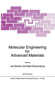 Molecular Engineering for Advanced Materials
