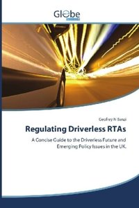 Regulating Driverless RTAs