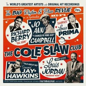 The Cole Slaw Club-The Big Rhythm & Blues Revue