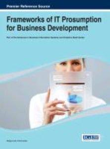 Frameworks of It Prosumption for Business Development