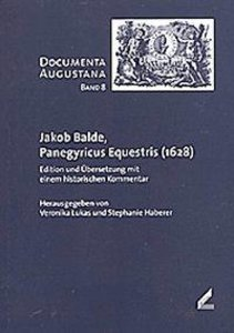 Jakob Balde, Panegyricus Equestris (1628)