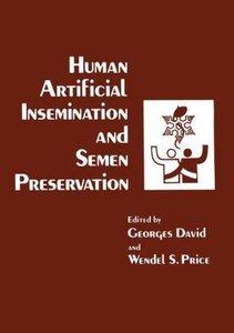 Human Artificial Insemination and Semen Preservation