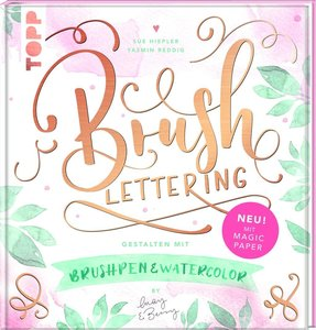 Brush Lettering. Gestalten mit Brushpen und Watercolor by May an