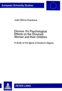 Divorce: Its Psychological Effects on the Divorced Women and the