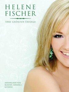 Helene Fischer-Ihre Größten Erfolge