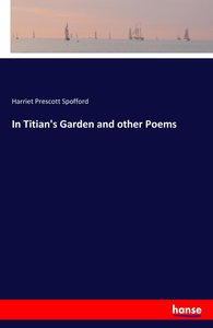 In Titian\'s Garden and other Poems