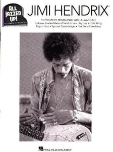 All Jazzed Up!: Jimi Hendrix, for piano/keyboard