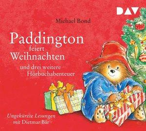 Paddington feiert Weihnachten und drei weitere Hörbuchabenteuer,