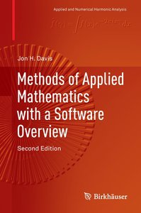 Methods of Applied Mathematics with a Software Overview