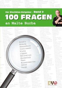 100 Fragen an Malte Burba. Bd.2