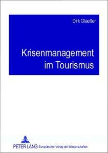 Krisenmanagement im Tourismus