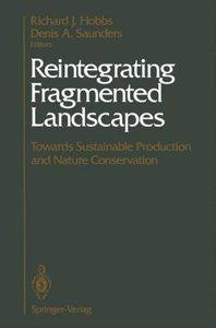Reintegrating Fragmented Landscapes