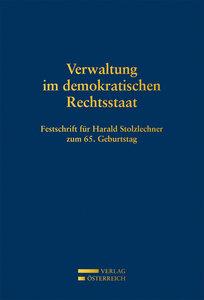 Verwaltung im demokratischen Rechtsstaat