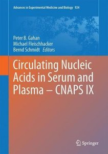 Circulating Nucleic Acids in Plasma and Serum (CNAPS)