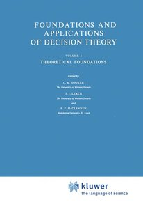 Foundations and Applications of Decision Theory
