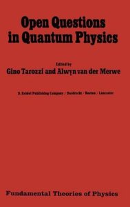 Open Questions in Quantum Physics