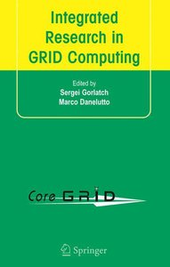 Integrated Research in GRID Computing
