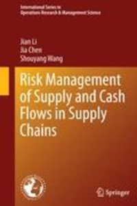 Risk Management of Supply and Cash Flows in Supply Chains