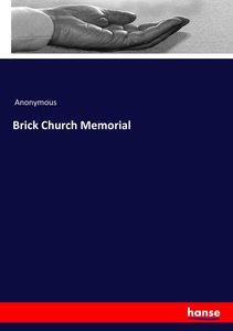 Brick Church Memorial