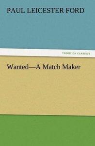 Wanted-A Match Maker
