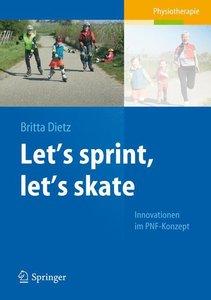 Let\'s sprint, let\'s skate