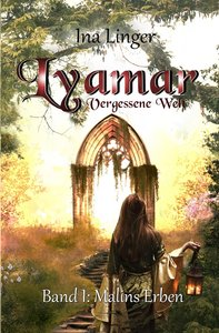 Lyamar - Vergessene Welt - Band 1