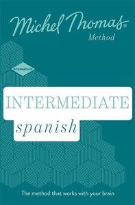 Intermediate Spanish (Learn Spanish with the Michel Thomas Metho