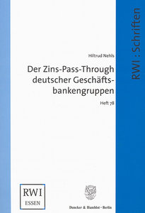 Der Zins-Pass-Through deutscher Geschäftsbankengruppen.