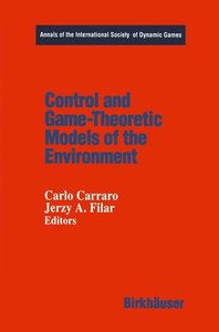 Control and Game-Theoretic Models of the Environment