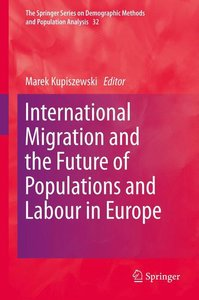 International Migration and the Future of Populations and Labour