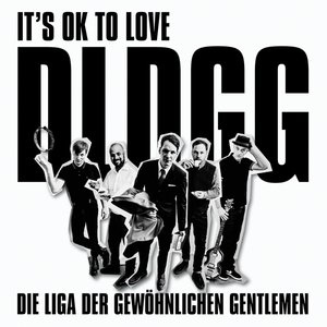 It\'s OK To Love DLDGG (LP+CD)